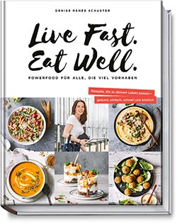 Buchcover Live Fast Eat Well